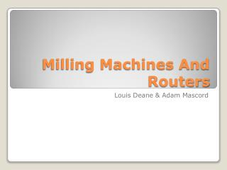 Milling Machines And Routers
