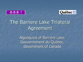 The Barriere Lake Trilateral Agreement