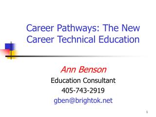 Career Pathways: The New Career Technical Education
