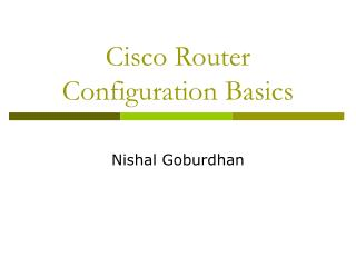 Cisco Router Configuration Basics