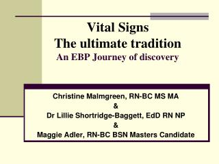 Vital Signs The ultimate tradition An EBP Journey of discovery