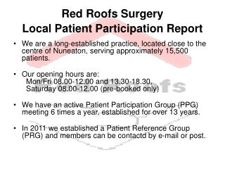 Red Roofs Surgery  Local Patient Participation Report