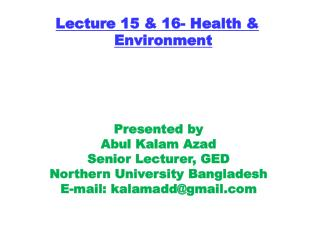 Lecture 15 & 16- Health & Environment