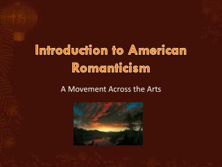 Introduction to American Romanticism