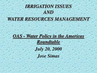 IRRIGATION ISSUES AND WATER RESOURCES MANAGEMENT
