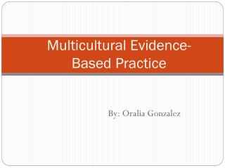 Multicultural Evidence-Based Practice