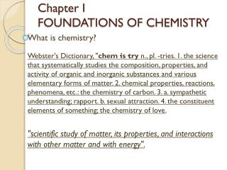 Chapter I FOUNDATIONS OF CHEMISTRY