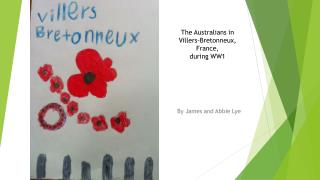 The Australians in Villers-Bretonneux, France,  during WW1