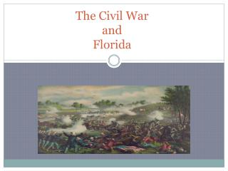 The Civil War and  Florida