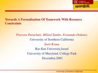 Towards A Formalization Of Teamwork With Resource Constraints