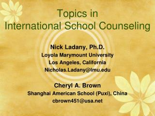 Topics in  International School Counseling