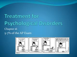 Treatment for Psychological Disorders