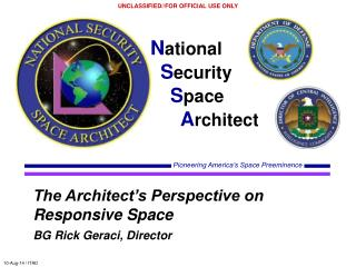 The Architect's Perspective on Responsive Space BG Rick Geraci, Director