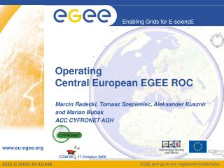 Operating  Central European EGEE ROC