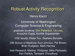 Robust Activity Recognition