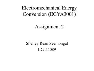 Electromechanical Energy Conversion (EGYA3001 ) Assignment 2