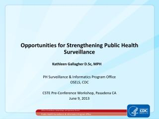 Opportunities for Strengthening Public Health Surveillance
