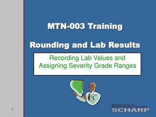MTN-003 Training Rounding and Lab Results