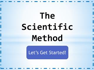 The Scientific Metho d