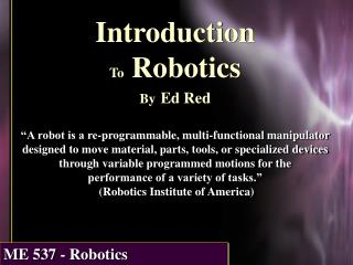 Introduction To  Robotics By Ed Red