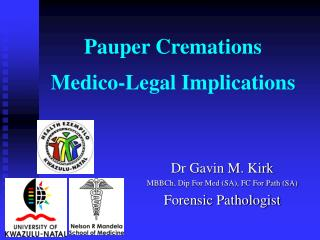 Pauper Cremations Medico-Legal Implications