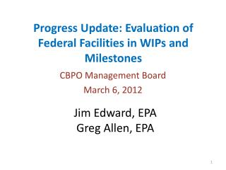 Progress Update: Evaluation of Federal Facilities in WIPs and Milestones