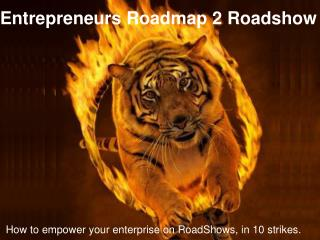How to empower your enterprise on RoadShows, in 10 strikes.