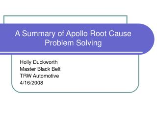 A Summary of Apollo Root Cause Problem Solving