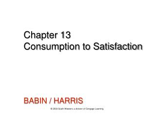 Chapter 13 Consumption to Satisfaction