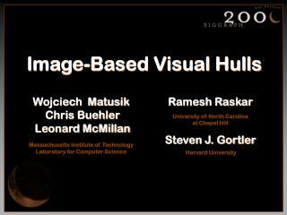Image-Based Visual Hulls