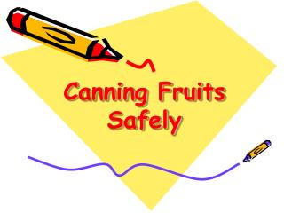 Canning Fruits Safely