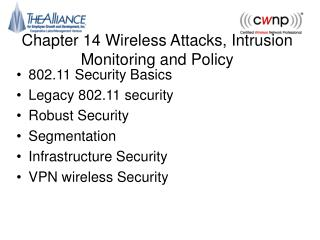 Chapter 14 Wireless Attacks, Intrusion Monitoring and Policy