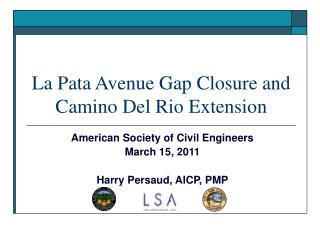 La Pata Avenue Gap Closure and Camino Del Rio Extension