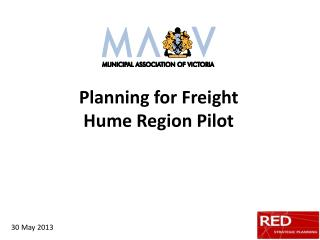 Planning for Freight  Hume Region Pilot