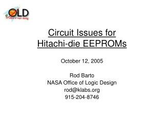 Circuit Issues for  Hitachi-die EEPROMs