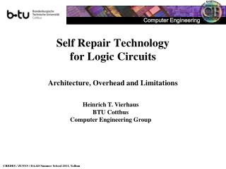 Self Repair Technology  for Logic Circuits