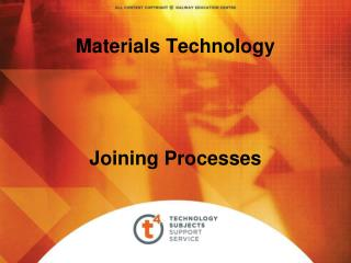 Materials Technology Joining Processes