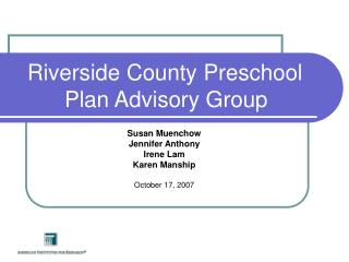 Riverside County Preschool Plan Advisory Group