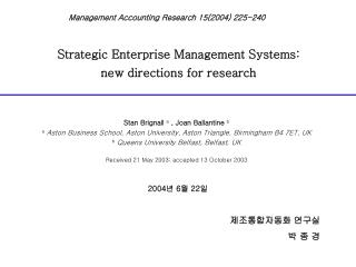 Strategic Enterprise Management Systems: new directions for research