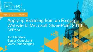 Applying Branding from an Existing Website to Microsoft SharePoint 2010  OSP323