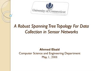 A Robust Spanning Tree Topology For Data Collection in  Sensor  Networks