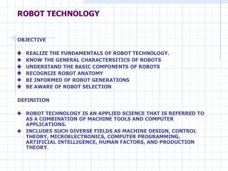 ROBOT TECHNOLOGY