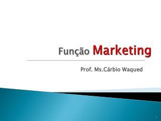 Função  Marketing