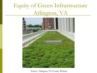 Equity of Green Infrastructure Arlington, VA