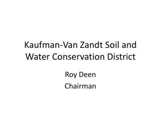 Kaufman-Van Zandt Soil and Water Conservation District