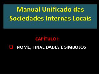 Manual Unificado das Sociedades Internas Locais