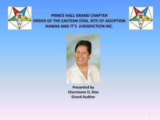 Presented by Cherrieann D. Diaz Grand Auditor
