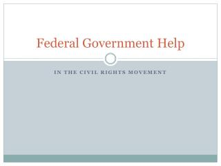 Federal Government Help