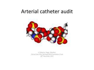 Arterial catheter audit