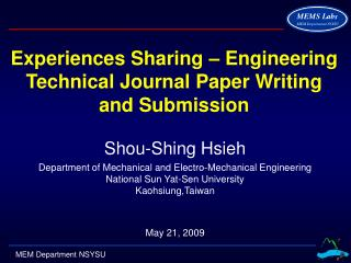 Experiences Sharing – Engineering Technical Journal Paper Writing and Submission